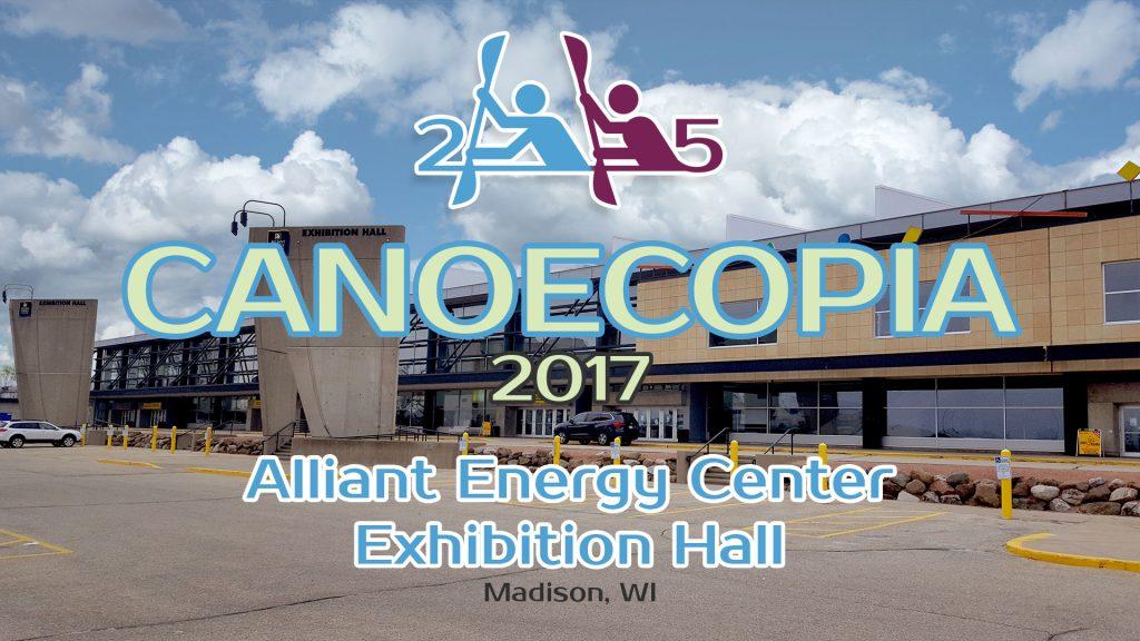 Canoecopia 2017. Alliant Energy Exhibition Hall in Madison, Wisconsin.